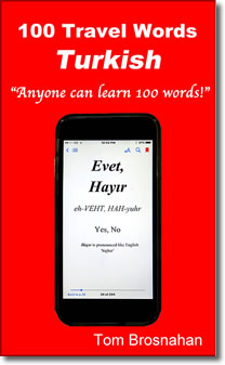 100 Travel Words - Turkish, by Tom Brosnahan